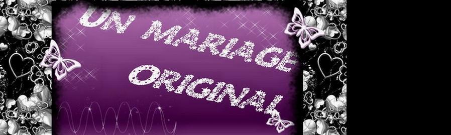 un mariage original